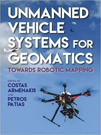 photo of Unmanned Vehicle Systems for Geomatics by C. Armenakis and P. Patias